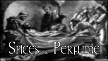 Spices and Perfume