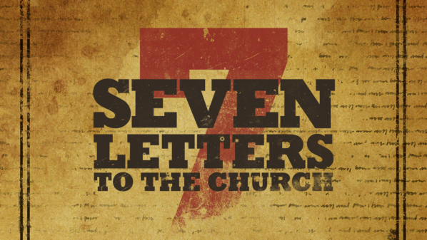 Series: 7 Letters to the Church