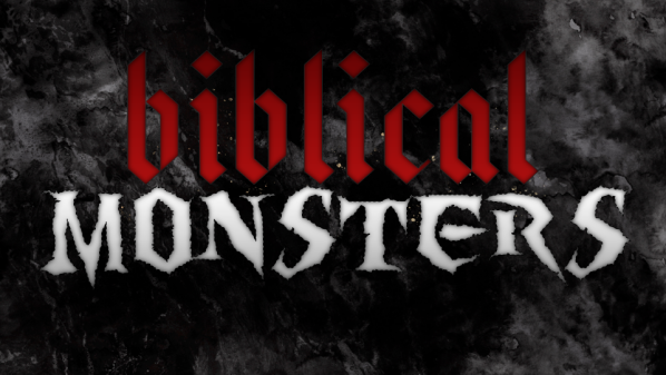 Series: Biblical Monsters