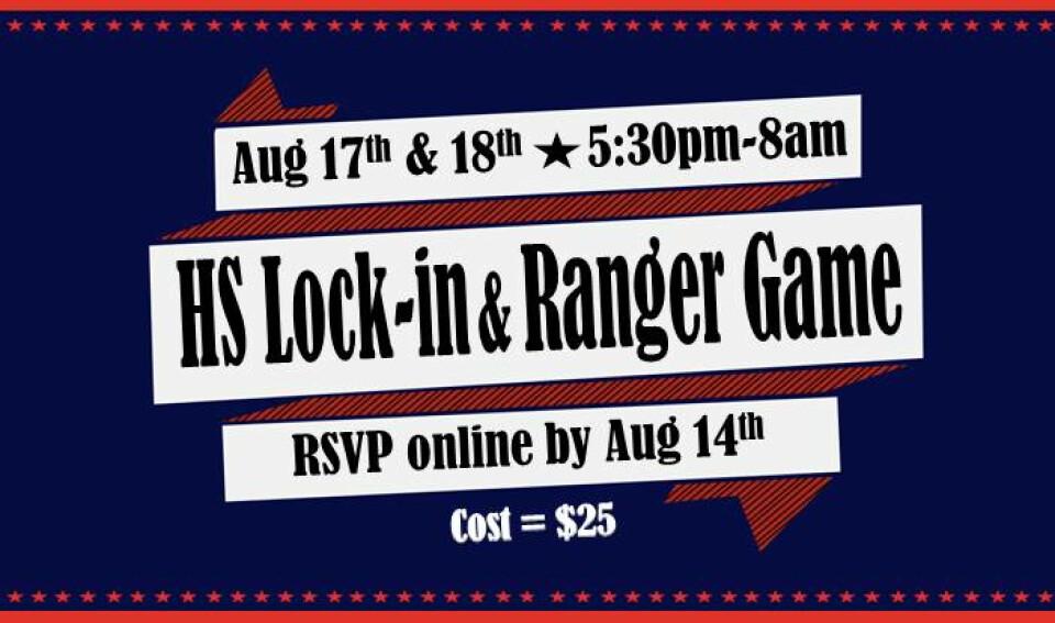 HS Lock-In & Ranger Game