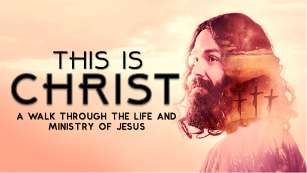 Series: This is Christ