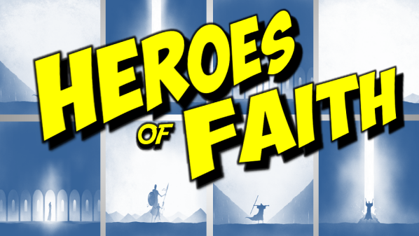 Series: Heroes of Faith