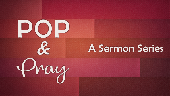 Series: Pop and Pray