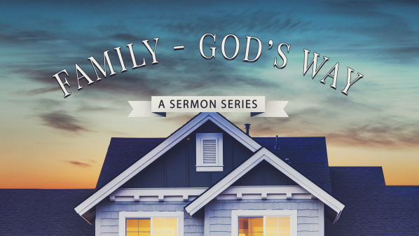 Series: Family God's Way
