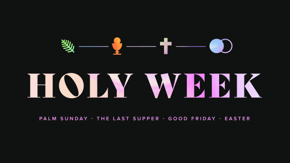 Series: Holy Week 2020