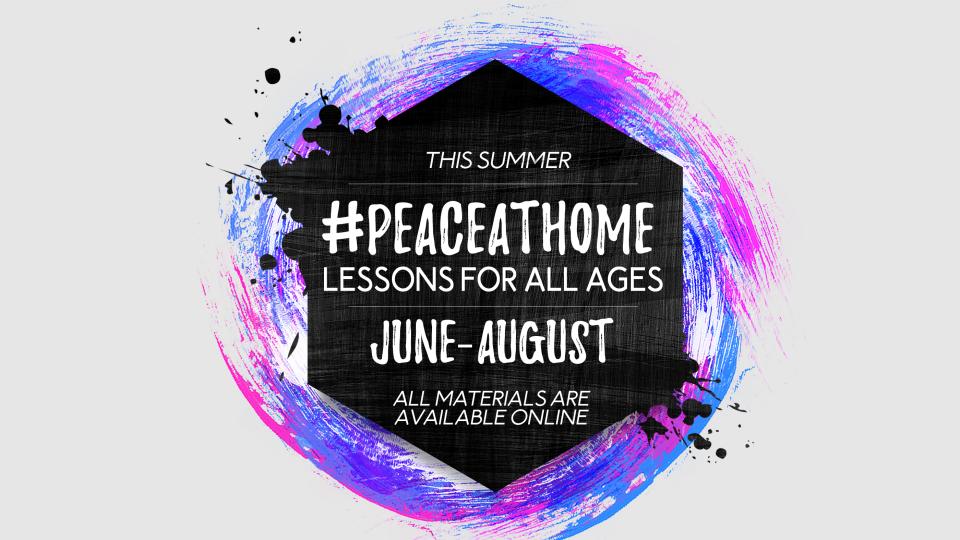 #PeaceAtHome Lessons