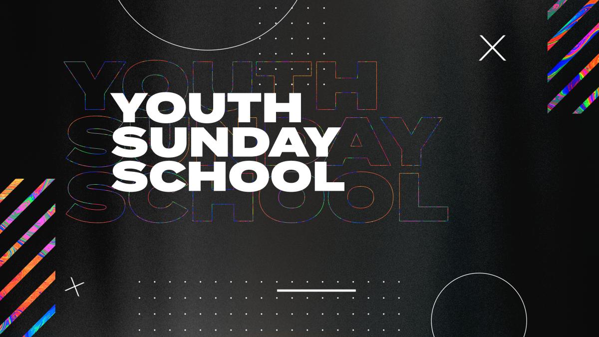 Youth Sunday School